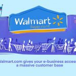5 Reasons Your E-commerce Business Needs to Sell on Walmart Marketplace