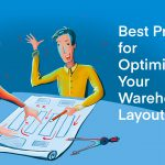 Best Practices for Optimizing Your Warehouse Layout