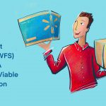 Walmart Fulfillment Service (WFS) Gives FBA Sellers A Viable New Option