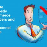 Eliminate Your Costly E-Commerce Backorders and Boost Omnichannel Success